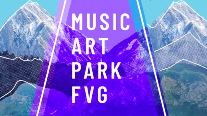 MAP - Music Art Park FVG