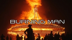 BURNING MAN, UN FESTIVAL SURREALE