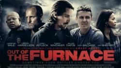 """OUT OF THE FURNACE"" IN ITALIA DAL 27 AGOSTO"