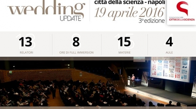 Wedding Update 2016, ritorna l'appuntamento per gli operatori del wedding