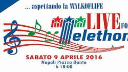 Live for Telethon, aspettando la Walk of Life